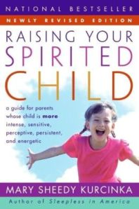 Cover or Raising your spirited child